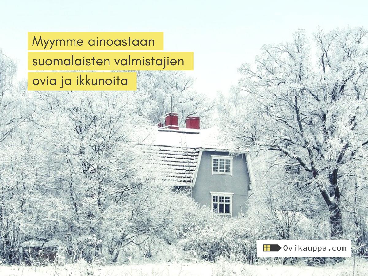 Suomalaiset ulko-ovi valmistajat ja ikkunavalmistajat