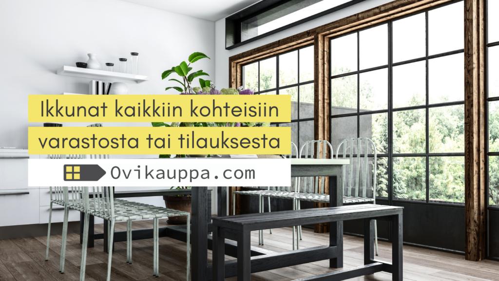 Ikkunat kaikkiin kohteisiin - Ovikauppa.com