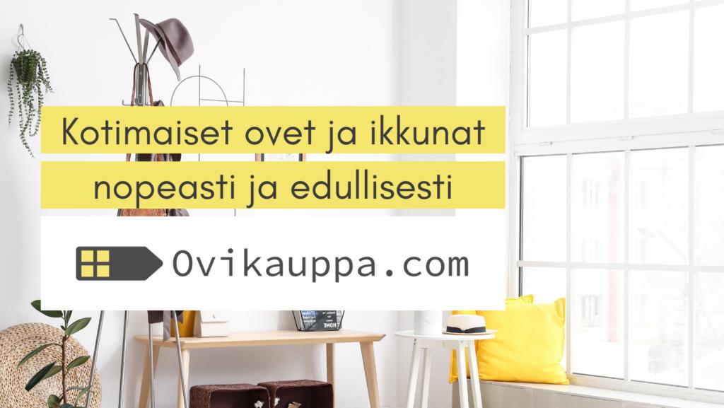 Kotimaiset ovet ja ikkunat - Ovikauppa.com