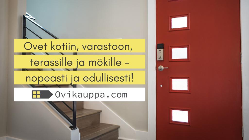 Ovet nopeasti ja edullisesti - Ovikauppa.com