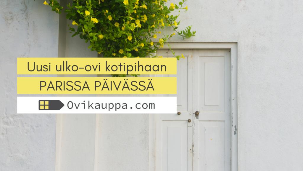 Ulko-ovi parissa päivässä - Ovikauppa.com