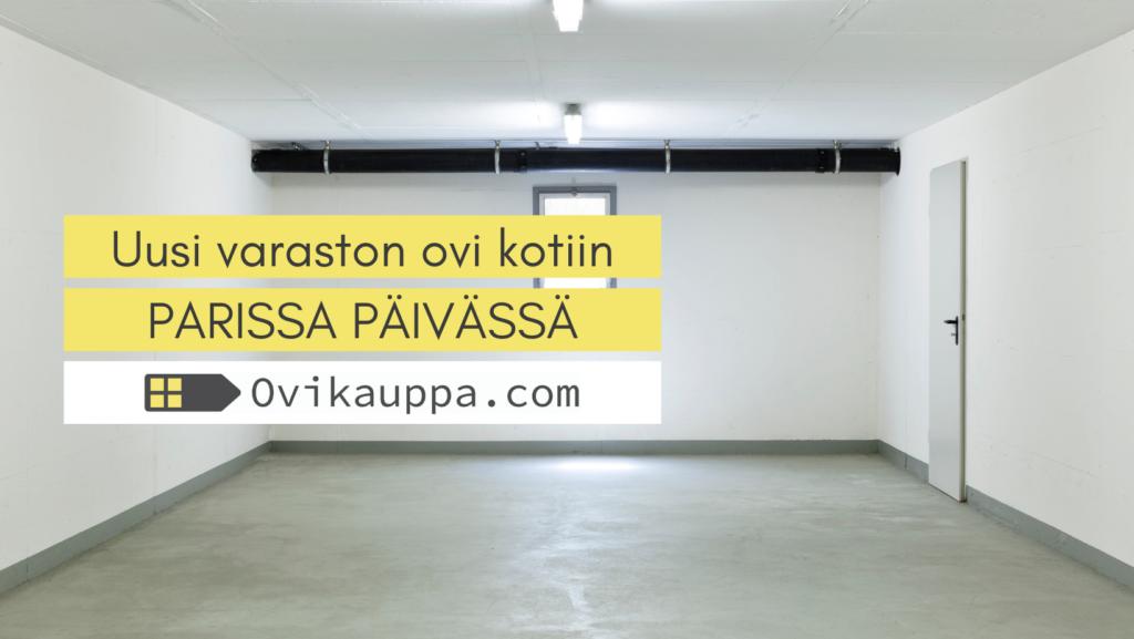 Varaston ovi parissa päivässä - Ovikauppa.com